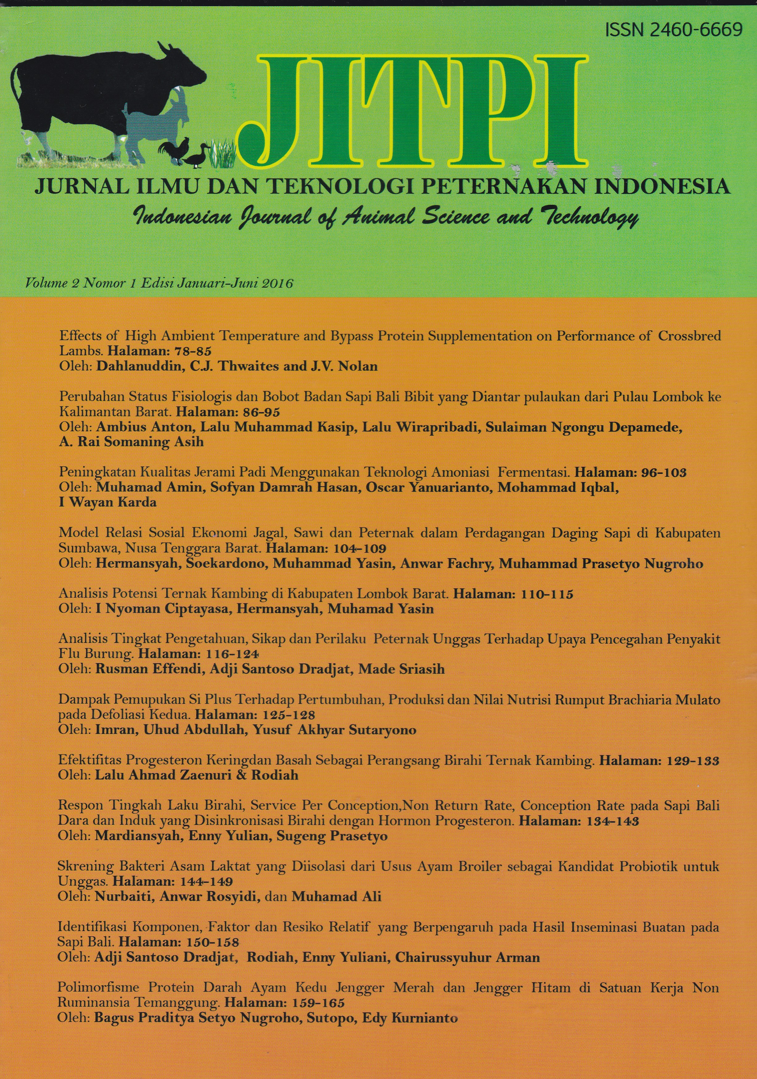 JURNAL ILMU DAN TEKNOLOGI PETERNAKAN INDONESIA Vol 2 No.1 2016/ Indonesian Journal of Animal Science and Technology Vol 2 No.1 2016